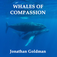 Jonathan Goldman - Whales of Compassion