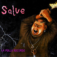 La Polla Records - Salve