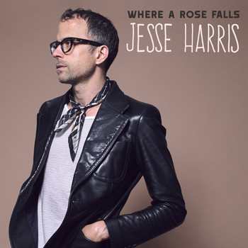 Jesse Harris - Where a Rose Falls