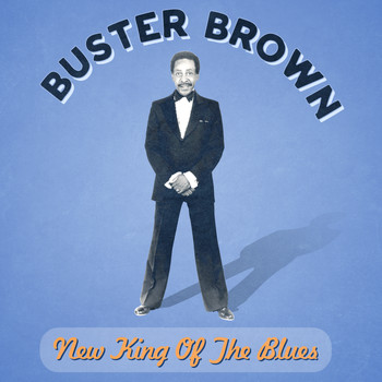 Buster Brown - New King of the Blues