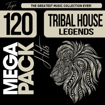 Various Artists - Tribal House Legends: Top 120 Mega Pack Hits