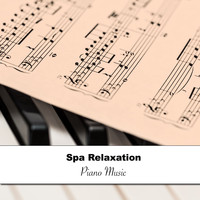Study Piano, Piano Music for Exam Study, Concentrate with Classical Piano - 12 Spa Relaxation Sounds and Piano Music