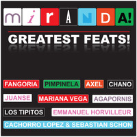 Miranda! - Greatest Feats