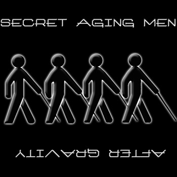 Secret Aging Men - After Gravity