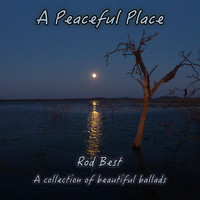 Rod Best - A Peaceful Place