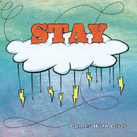 Stay - Games with Girls