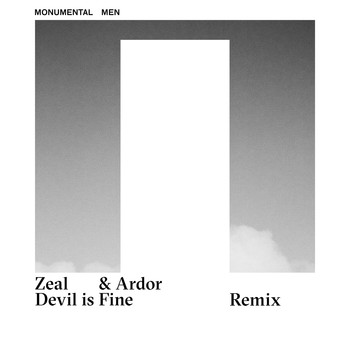 Monumental Men - Zeal & Ardor Devil is Fine Remix
