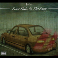 Judah - Four Flats in the Rain (Explicit)