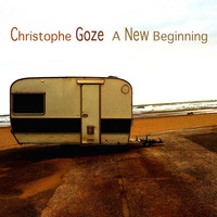 Christophe Goze - A New Beginning (Revised Version)