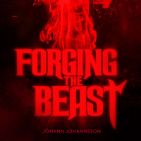 Jóhann Jóhannsson - Forging the Beast (Single from the Mandy Original Motion Picture Soundtrack)