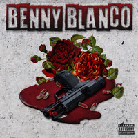 Benny Blanco - Strugglez Of A Gangsta (Explicit)