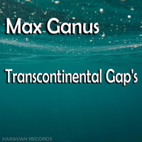 Max Ganus - Transcontinental Gap's