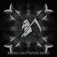 Bring out Your Dead - Bring Out Your Dead (Explicit)