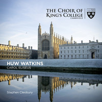 Stephen Cleobury and Choir of King's College, Cambridge - Watkins: Carol Eliseus - Single