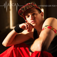 Madcap - Friend or Foe (Explicit)