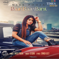 Miss Pooja - Baari Baari Barsi - Single