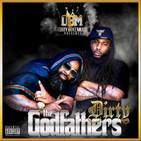 Dirty - The Godfathers (Explicit)