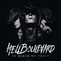 Hell Boulevard - In Black We Trust (Explicit)