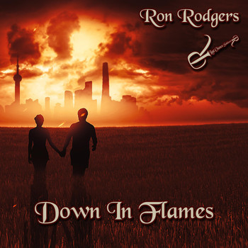 Ron Rodgers - Down in Flames