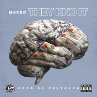 Maceo - They Kno It (Explicit)