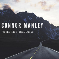 Connor Manley - Where I Belong