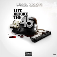 Paul Godti - Life Before the 45 (Explicit)