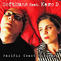 Softsuns - Pacific Coast Highway (feat. Karo D)