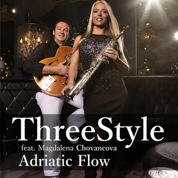 Threestyle - Adriatic Flow (feat. Magdalena Chovancova)