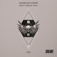 Markus Homm - Don't Know Why