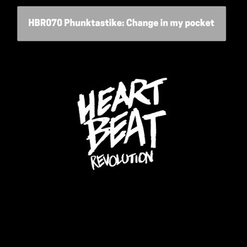 Phunktastike - Change In My Pocket