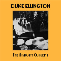 Duke Ellington - The Armory Concert (Live)