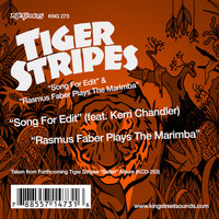Tiger Stripes - Song For Edit / Rasmus Faber Plays The Marimba