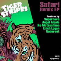 Tiger Stripes - Safari Remix EP