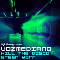 Vozmediano - Kill The Disco / Green Work