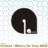 9west - Protest / What's On Your Mind