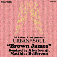 Urban Soul - Brown James (Alex Kenji Rmx)