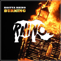 Kostya Rhino - Burning
