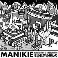 Manikie - Manual para el Fin del Mundo