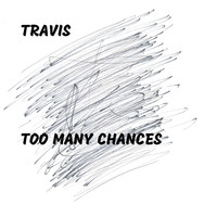Travis - Too Many Chances