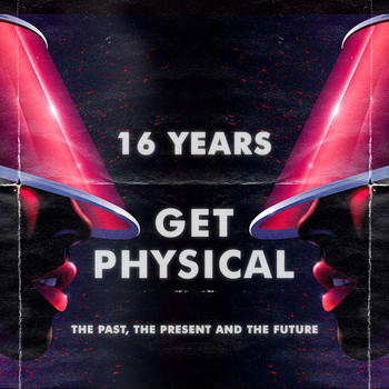 Various Artists - 16 Years Get Physical - The Past, The Present and The Future
