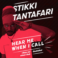 Stikki Tantafari - HEAR ME WHEN I CALL