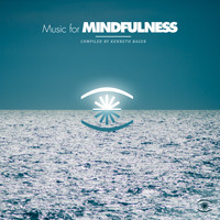 Various Artists - Music for Mindfulness Vol. 2 - Compiled by Kenneth Bager