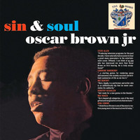 Oscar Brown Jr. - Sin and Soul