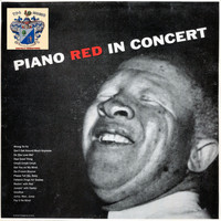 Piano Red - Piano Red in Concert