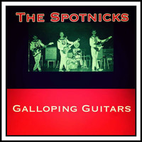 The Spotnicks - Galloping Guitars