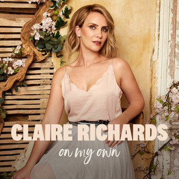Claire Richards - On My Own