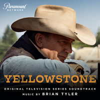 Brian Tyler - Yellowstone (Original Television Series Soundtrack)