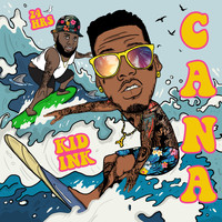Kid Ink feat. 24Hrs - Cana (Explicit)