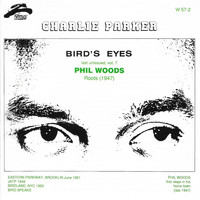 Charlie Parker - Bird's Eyes (Last Unissued, Vol. 7)