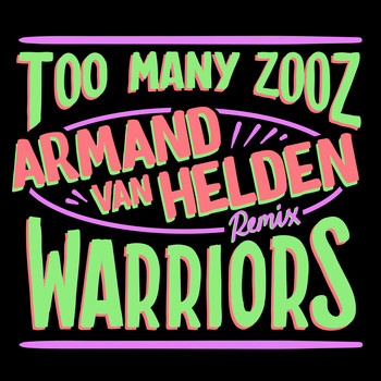 Too Many Zooz vs KDA - Warriors (Armand Van Helden Remix)